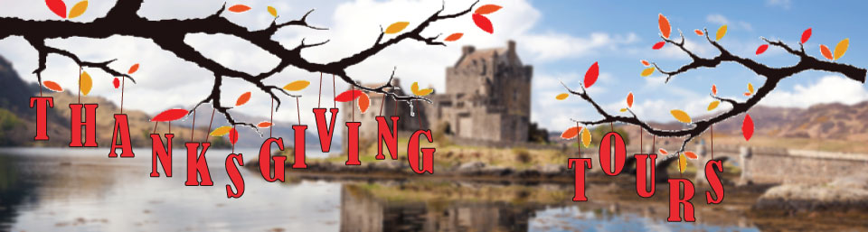 Thanksgiving Tours