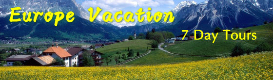 Europe 7 Day Vacation Packages