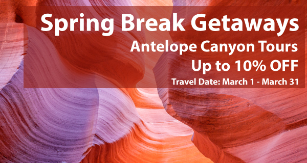 2019 Spring Getaway Tours to Antelope Canyon