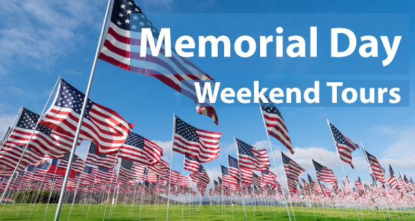 Memorial Day Weekend Tours from Boston