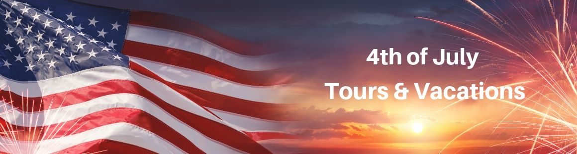 4th of July tours and vacation deals